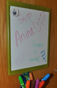 Oh The lovely messages that are left on my white board!